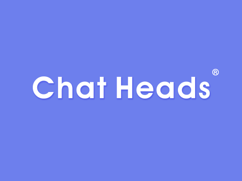 CHAT HEADS