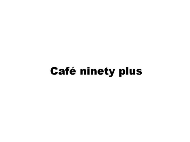 CAFE NINETY PLUS商标转让