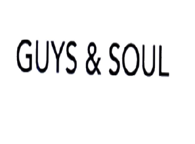 GUYS & SOUL