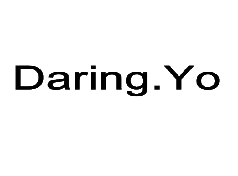 DARING. YO