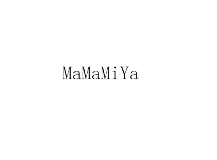 MAMAMIYA