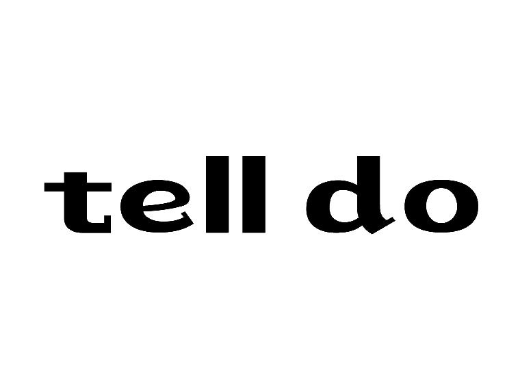 TELL DO