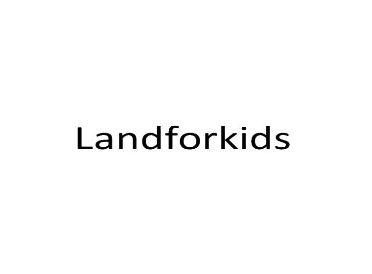 LANDFORKIDS