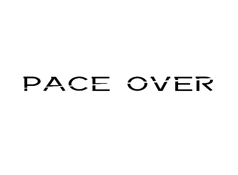 PACE OVER
