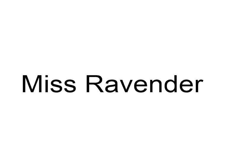 MISS RAVENDER