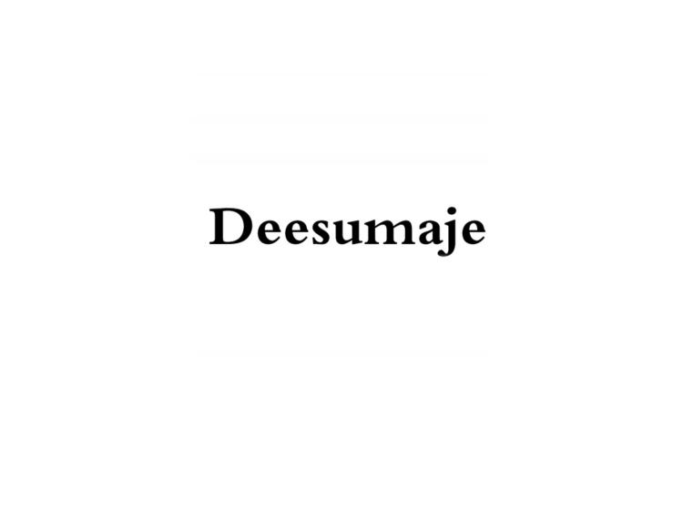DEESUMAJE