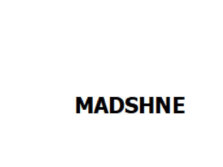 MADSHNE